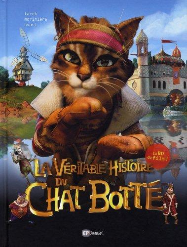 La véritable histoire du chat botté / adaptation de Tarek |