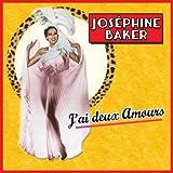 Joséphine Baker : J'ai deux amours / 26 Chansons