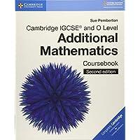 Cambridge IGCSE® and O Level Additional Mathematics Coursebook (Cambridge International IGCSE)