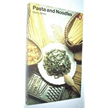 Pasta and Noodles (Penguin handbooks) by Merry I. White (1979-10-25)