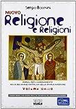 Nuovo religione e religioni. Moduli per l'insegnamento della religione cattolica. Volume unico. Per le Scuole superiori. Con espansione online