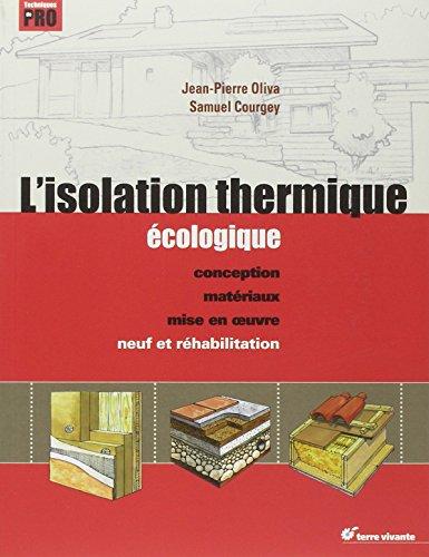 lisolation-thermique-ecologique-conception-materiaux-mise-en-oeuvre