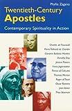 Twentieth-Century Apostles: Contemporary Spirituality in Action by Phyllis Zagano (1999-04-01)