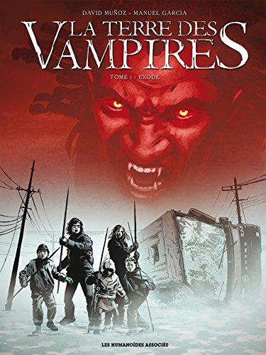 La Terre des vampires T01: Exode