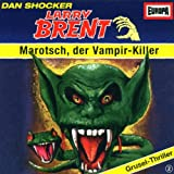 Larry Brent - Folge 2: Marotsch, der Vampir-Killer