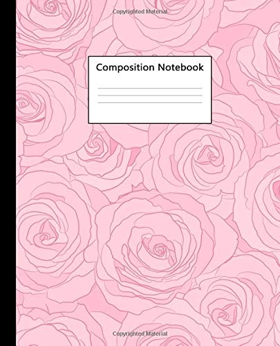 80 Medium Natural (Composition Notebook: Cute College Ruled Notebook for School, University & College. Pretty Medium Lined Journal for Students, Kids and Teens for Writing & Notes - Natural Pink Roses Print)