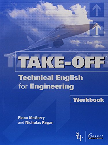 Technical English for Engineering: Workbook (Take-Off!)
