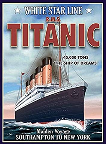 White Star Line RMS TITANIC - Metal Wall Sign - Maiden Voyage - Ship of Dreams - Southampton to New York