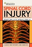 Spinal Cord Injury: A Guide for Patients and Families (American Academy of Neurology)