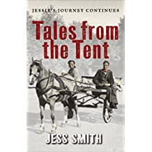 Tales from the Tent: Jessie's Journey Continues