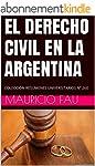 EL DERECHO CIVIL EN LA ARGENTINA: COL...