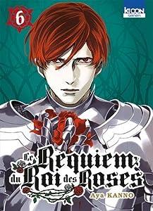 Le Requiem du Roi des Roses Edition simple Tome 6