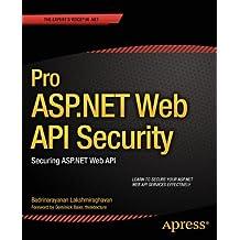 Pro ASP.NET Web API Security: Securing ASP.NET Web API