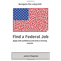 Find a Federal Job: Apply with confidence and write a winning resume