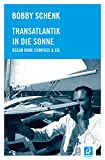 Transatlantik in die Sonne: Ocean ohne Compass & Co.