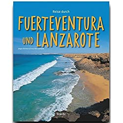 Reise durch FUERTEVENTURA und LANZAROTE - Ein Bildband mit über 190 Bildern - STÜRTZ Verlag