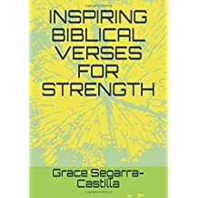 INSPIRING BIBLICAL VERSES FOR STRENGTH