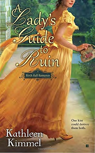 A Lady's Guide to Ruin (Birch Hall Romance)