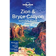 Lonely Planet Zion & Bryce Canyon National Parks (Travel Guide) by Lonely Planet (2016-04-19)