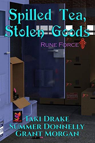 Spilled Tea, Stolen Goods (Rune Force Book 1) (English Edition)
