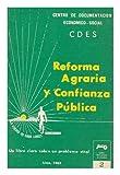 Reforma agraria y confianza publica