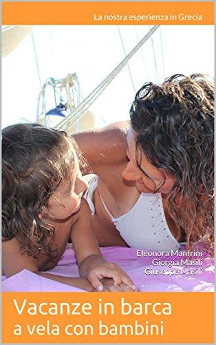 Vacanze in barca a vela con bambini: La nostra esperienza in Grecia - Vacanza In Barca