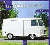 Le Peugeot J7/J9 de mon père