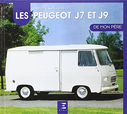 Le Peugeot J7/J9 de mon père par Antoine Grégoire
