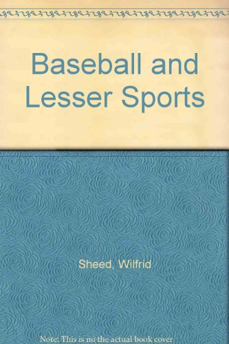 Baseball and Lesser Sports por Wilfrid Sheed