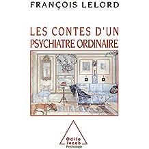 Les Contes d'un psychiatre ordinaire (Psychologie)
