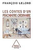 Les Contes d'un psychiatre ordinaire (Psychologie) - Format Kindle - 9782738158642 - 9,99 €