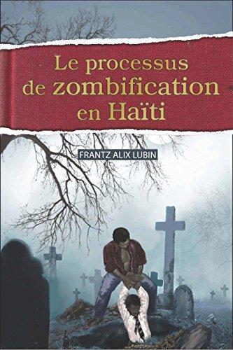 Le processus de zombification en Haiti por Frantz-Alix Lubin