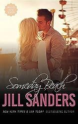 Someday Beach (Grayton) by Jill Sanders (2016-03-06)