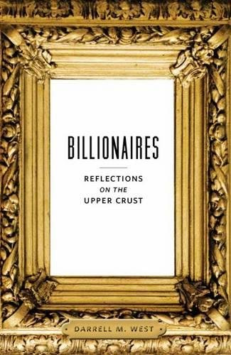 Billionaires: Reflections on the Upper Crust