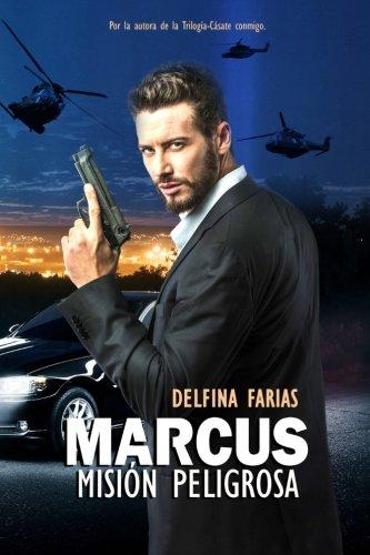 Marcus: Mision peligrosa