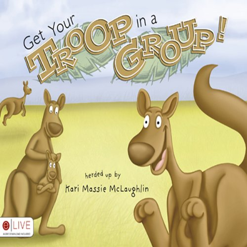 Get Your Troop in a Group!  Audiolibri