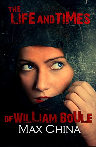 ebook: The Life and Times of William Boule (B00MB62D6U)