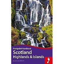 Scotland Highlands Handbook (Footprint Handbooks)