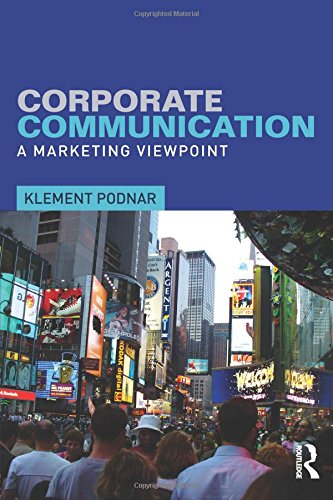 Corporate Communication: A Marketing Viewpoint