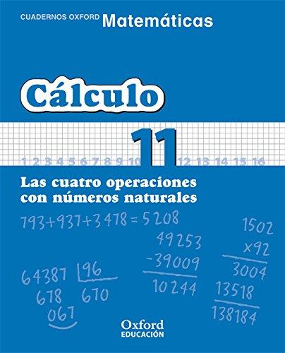 Matemáticas 1º Primaria Cuadernos de Cálculo 11 (Cuadernos de Matemáticas Primaria) - 9788467324358