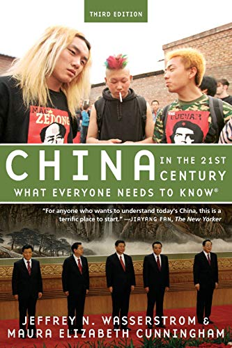China in the 21st Century: What Everyone Needs to Know (R)
