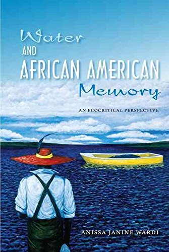 [Water and African American Memory: an Ecocritical Perspective] (By: Anissa Janine Wardi) [published: November, 2011]