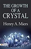 The Growth of a Crystal (English Edition)