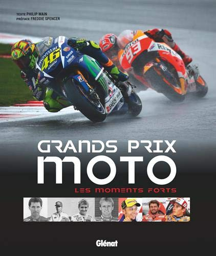 Grands prix moto, les moments forts par Philip Wain