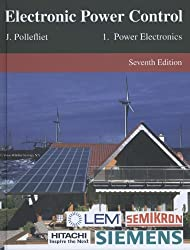 Electronic Power Control: Power Electronics Volume 1