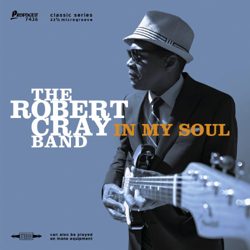 In My Soul (Ltd.Edition) - Soul In Robert My Cray