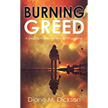 BURNING GREED: a gripping murder mystery, full of suspense (DI Tanya Miller investigates Book 2) (English Edition)