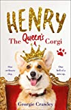 HENRY THE QUEEN'S CORGI: A feel-good festive read to curl up with this Christmas! (English Edition)