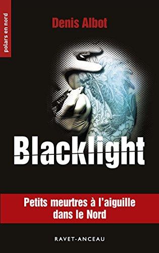 Blacklight par From Editions Ravet-Anceau