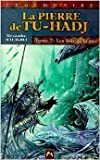 La Pierre de Tu-Hadj, tome2. Les Voix de la mer de Alexandre Malagoli ( 21 janvier 2002 )